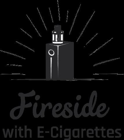 Fireside with E-Cigarettes